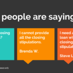 What are closing Stipulations?