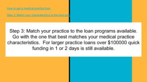 Match your practice to the best medical practice loan programs available.