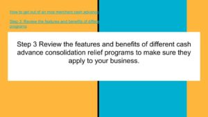 Review the programs for consolidation and cash advance relief