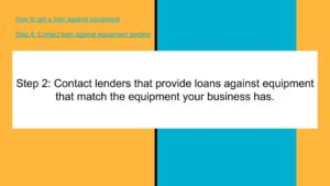 Contact loan against equipment companies