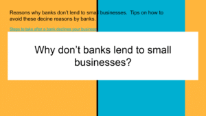 why don't banks lend to small business?