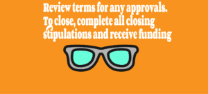 review terms on approvals and close transaction