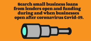 search small business lenders open and funding when businesses open after coronavirus covid-19