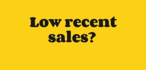 Low recent business sales
